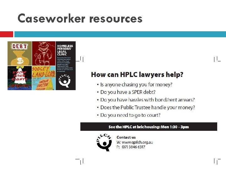 Caseworker resources