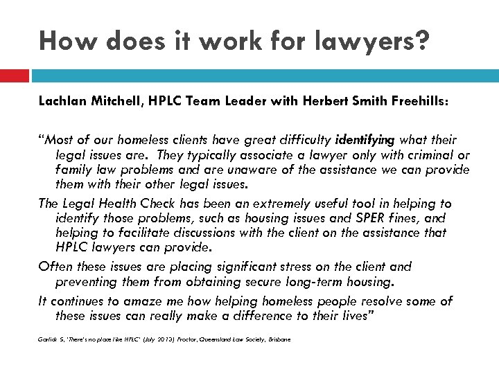 How does it work for lawyers? Lachlan Mitchell, HPLC Team Leader with Herbert Smith