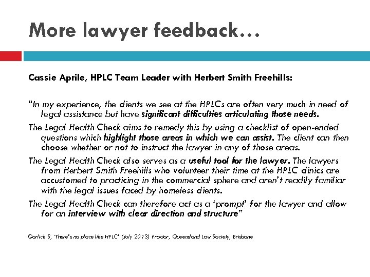 """More lawyer feedback… Cassie Aprile, HPLC Team Leader with Herbert Smith Freehills: """"In my"""