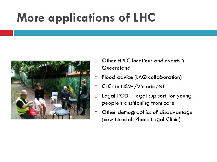 More applications of LHC Other HPLC locations and events in Queensland Flood advice (LAQ