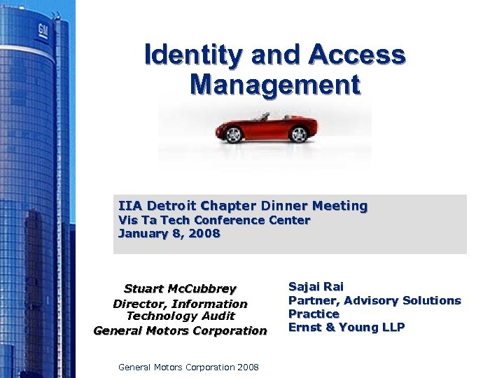 Identity and Access Management IIA Detroit Chapter Dinner Meeting Vis Ta Tech Conference Center