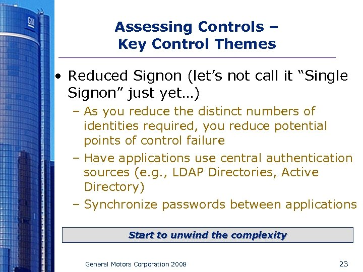 """Assessing Controls – Key Control Themes • Reduced Signon (let's not call it """"Single"""