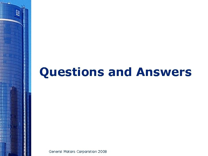 Questions and Answers General Motors Corporation 2008