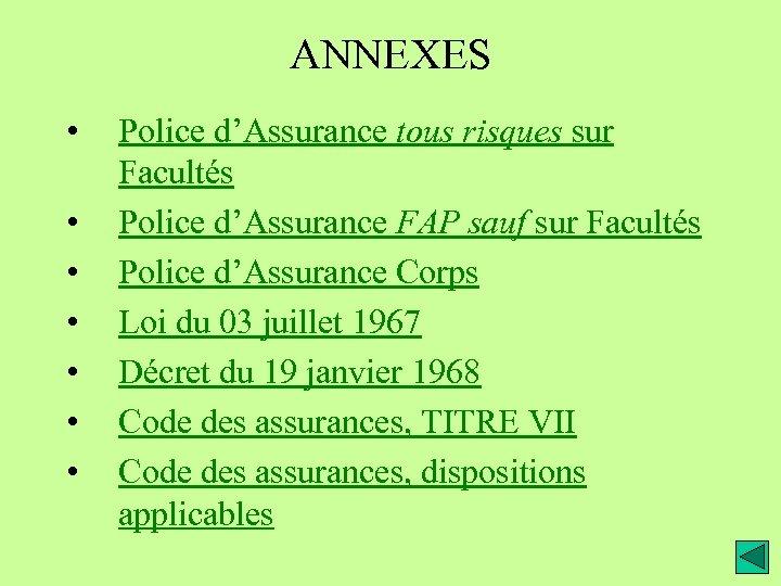 ANNEXES • • Police d'Assurance tous risques sur Facultés Police d'Assurance FAP sauf sur