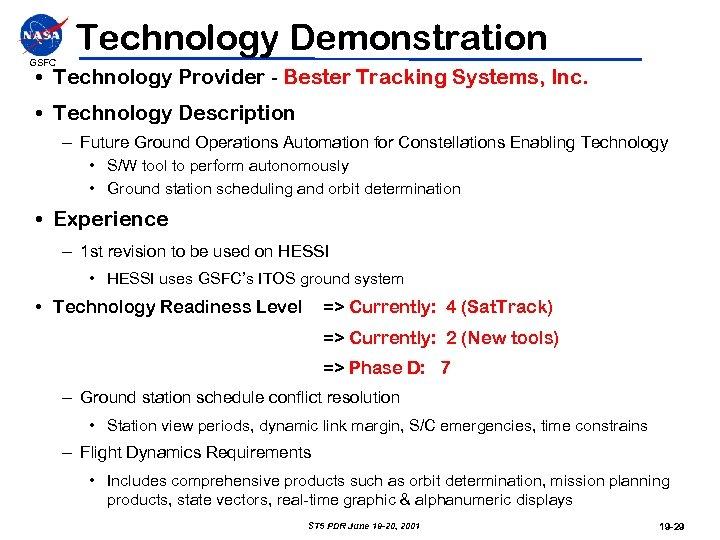 GSFC Technology Demonstration • Technology Provider - Bester Tracking Systems, Inc. • Technology Description