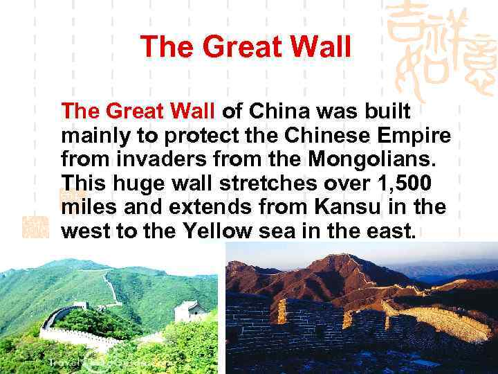 The Great Wall of China was built mainly to protect the Chinese Empire from