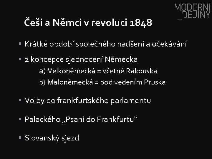 Češi a Němci v revoluci 1848 § Krátké období společného nadšení a očekávání §
