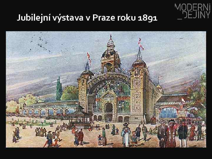 Jubilejní výstava v Praze roku 1891