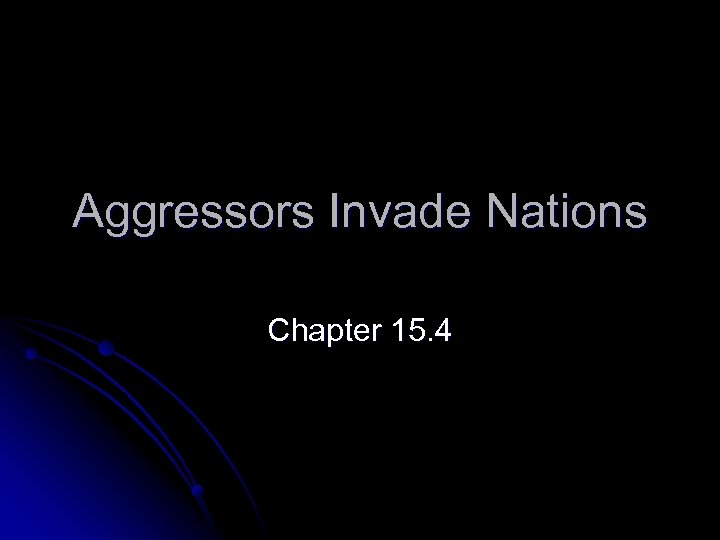 Aggressors Invade Nations Chapter 15. 4