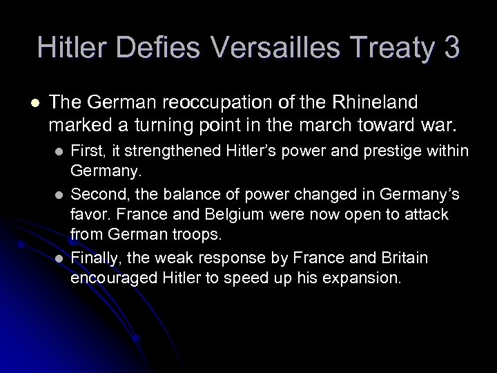 Hitler Defies Versailles Treaty 3 l The German reoccupation of the Rhineland marked a