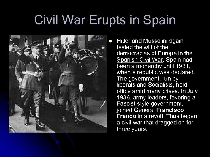 Civil War Erupts in Spain l Hitler and Mussolini again tested the will of