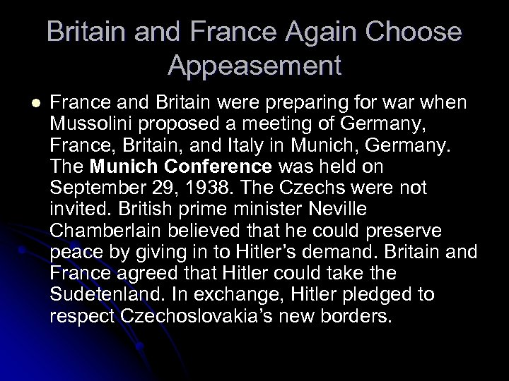 Britain and France Again Choose Appeasement l France and Britain were preparing for war