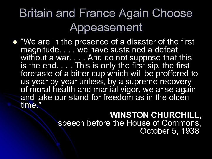 "Britain and France Again Choose Appeasement l ""We are in the presence of a"
