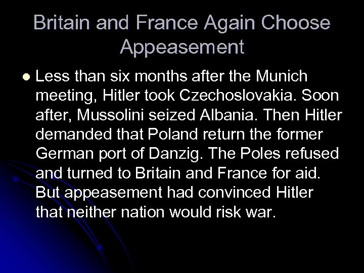 Britain and France Again Choose Appeasement l Less than six months after the Munich