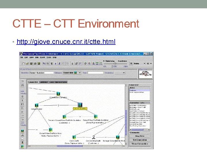 CTTE – CTT Environment • http: //giove. cnuce. cnr. it/ctte. html