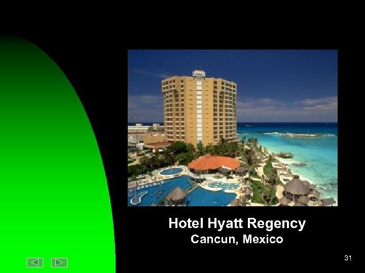 Hotel Hyatt Regency Cancun, Mexico 31