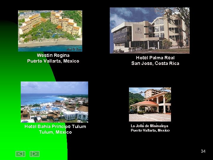 Westin Regina Puerto Vallarta, Mexico Hotel Bahia Principe Tulum, Mexico Hotel Palma Real San