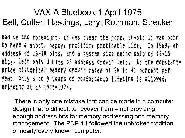 """VAX-A Bluebook 1 April 1975 Bell, Cutler, Hastings, Lary, Rothman, Strecker """"There is only"""