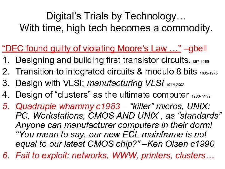 "Digital's Trials by Technology… With time, high tech becomes a commodity. ""DEC found guilty"