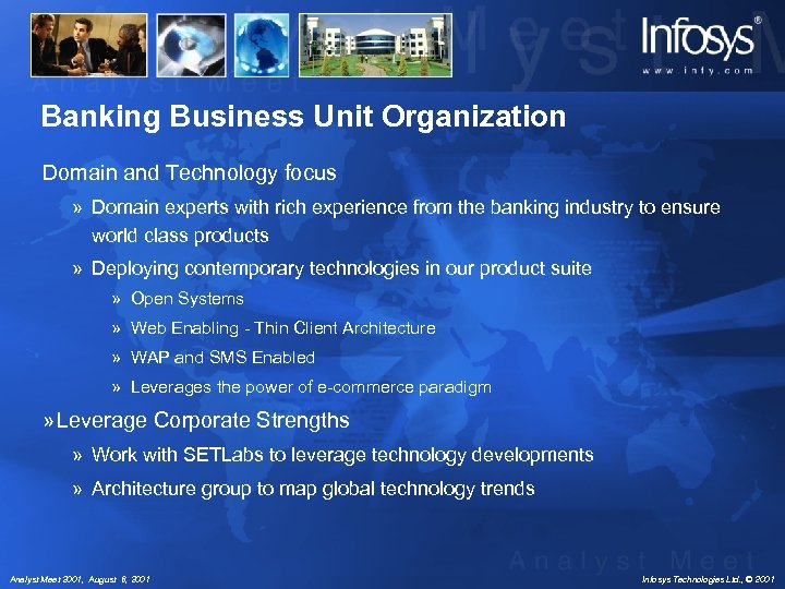 Banking Business Unit Organization Domain and Technology focus » Domain experts with rich experience