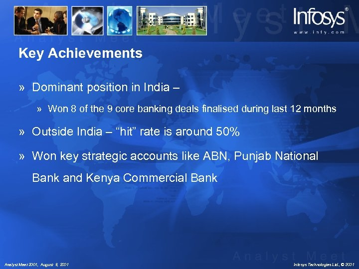 Key Achievements » Dominant position in India – » Won 8 of the 9