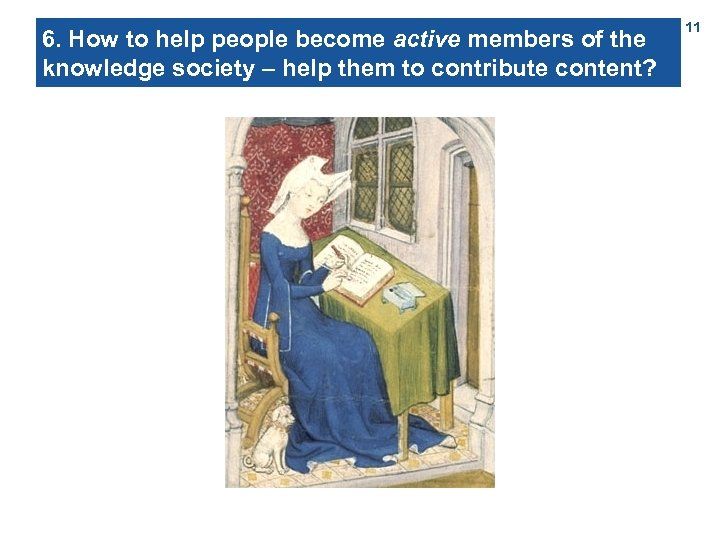 6. How to help people become active members of the knowledge society – help