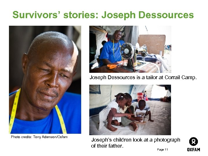 Survivors' stories: Joseph Dessources is a tailor at Corrail Camp. Photo credits: Tony Adamson/Oxfam
