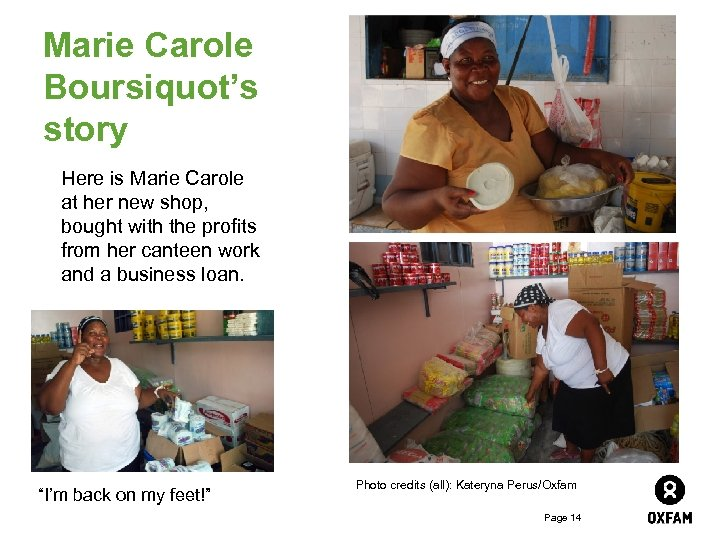 Marie Carole Boursiquot's story Here is Marie Carole at her new shop, bought with