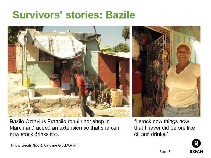 Survivors' stories: Bazile Octavius Francile rebuilt her shop in March and added an extension
