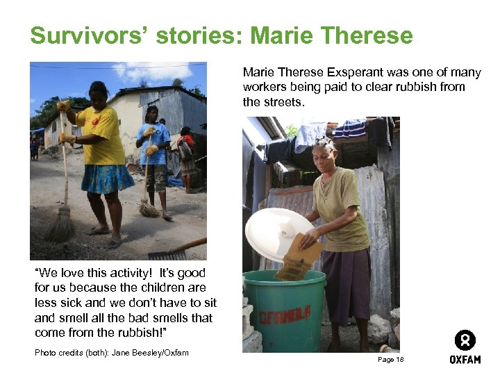 Survivors' stories: Marie Therese Exsperant was one of many workers being paid to clear