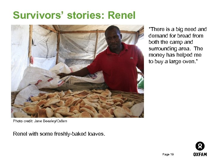 """Survivors' stories: Renel """"There is a big need and demand for bread from both"""