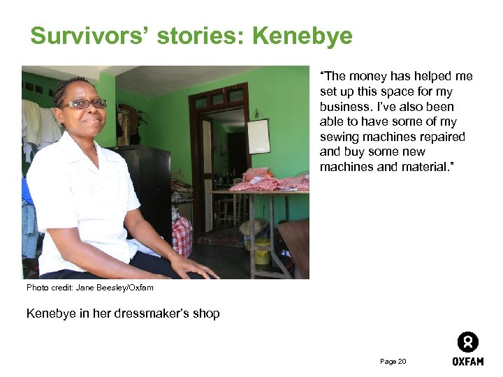 """Survivors' stories: Kenebye """"The money has helped me set up this space for my"""
