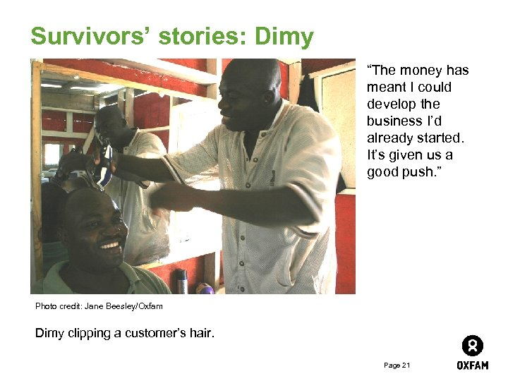 """Survivors' stories: Dimy """"The money has meant I could develop the business I'd already"""