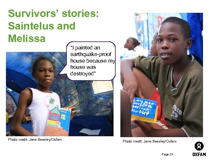 """Survivors' stories: Saintelus and Melissa """"I painted an earthquake-proof house because my house was"""