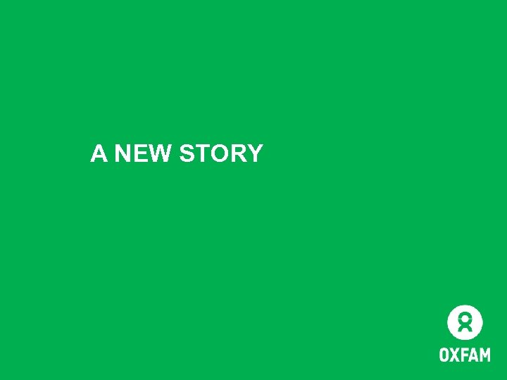A NEW STORY