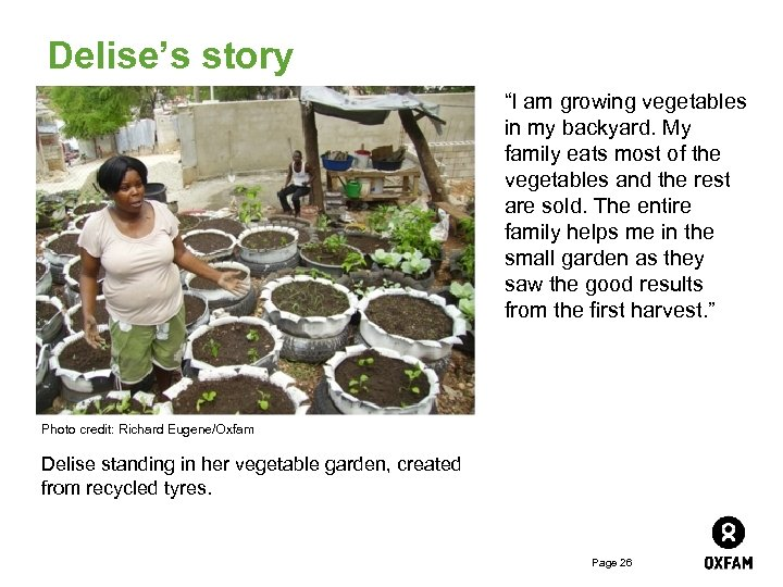"""Delise's story """"I am growing vegetables in my backyard. My family eats most of"""