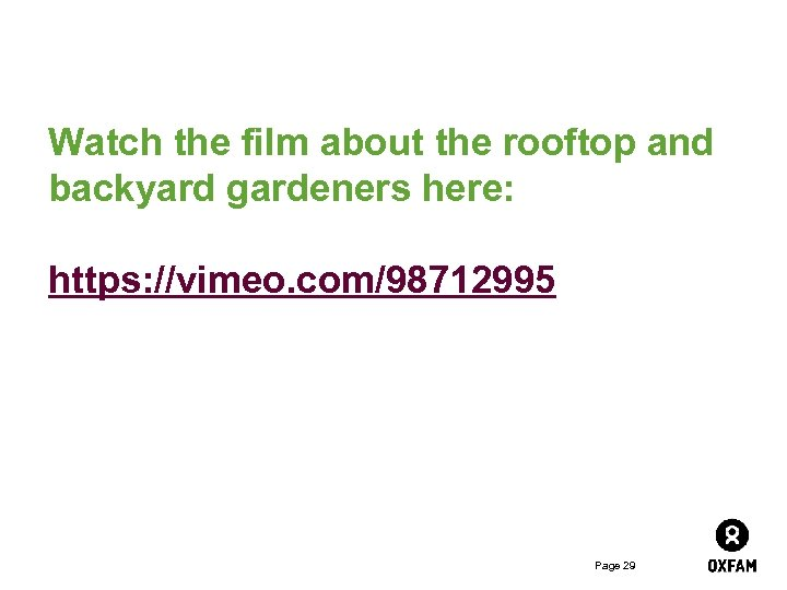 Watch the film about the rooftop and backyard gardeners here: https: //vimeo. com/98712995 Page