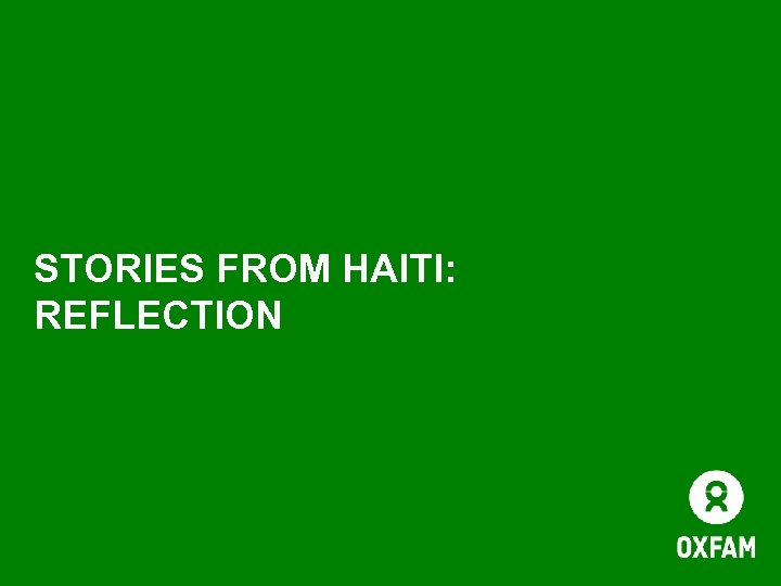 STORIES FROM HAITI: REFLECTION