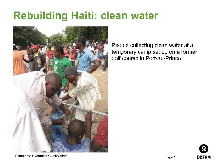 Rebuilding Haiti: clean water People collecting clean water at a temporary camp set up