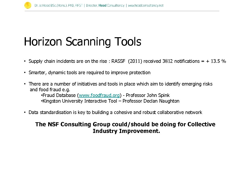 Horizon Scanning Tools • Supply chain incidents are on the rise : RASSF (2011)