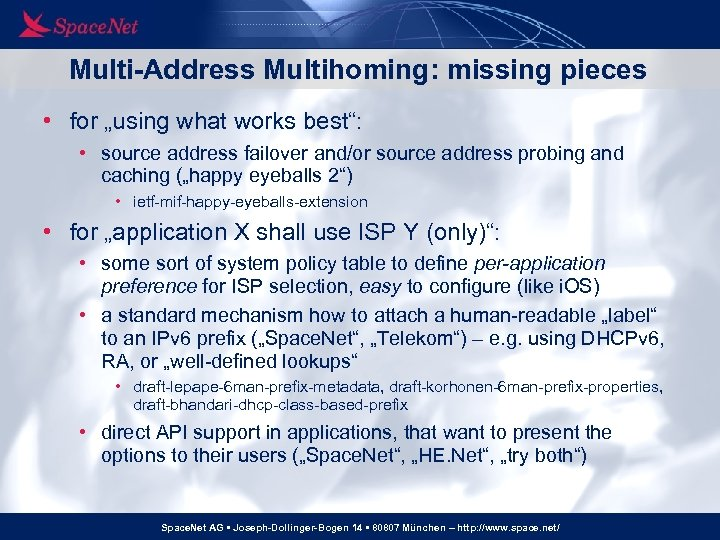 """Multi-Address Multihoming: missing pieces • for """"using what works best"""": • source address failover"""