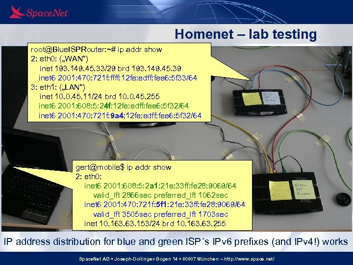 """Homenet – lab testing root@Blue. ISPRouter: ~# ip addr show 2: eth 0: (""""WAN"""")"""