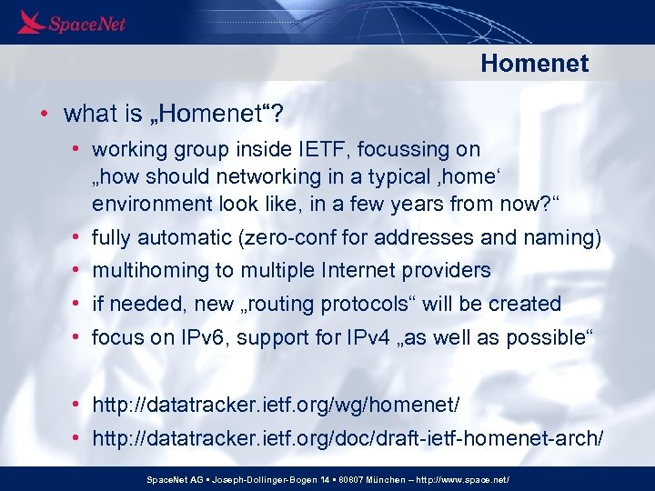 """Homenet • what is """"Homenet""""? • working group inside IETF, focussing on """"how should"""