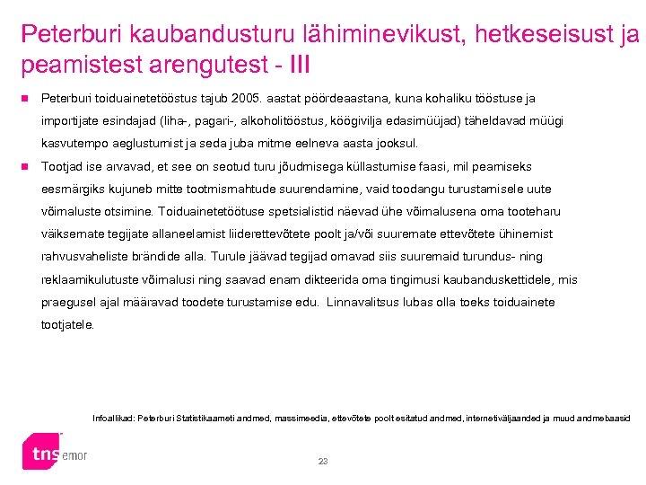 Peterburi kaubandusturu lähiminevikust, hetkeseisust ja peamistest arengutest - III n Peterburi toiduainetetööstus tajub 2005.