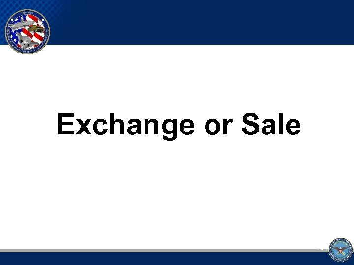 Exchange or Sale 16