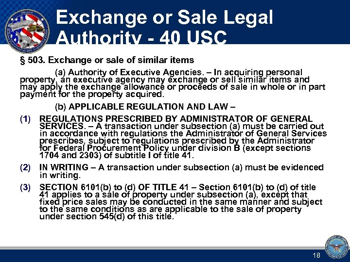 Exchange or Sale Legal Authority - 40 USC § 503. Exchange or sale of