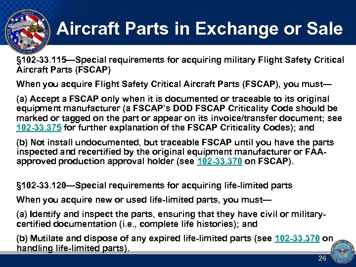Aircraft Parts in Exchange or Sale § 102 -33. 115—Special requirements for acquiring military