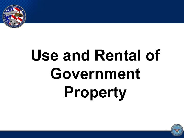 Use and Rental of Government Property 28