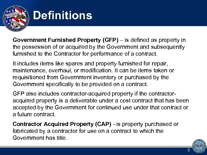 Definitions Government Furnished Property (GFP) – is defined as property in the possession of