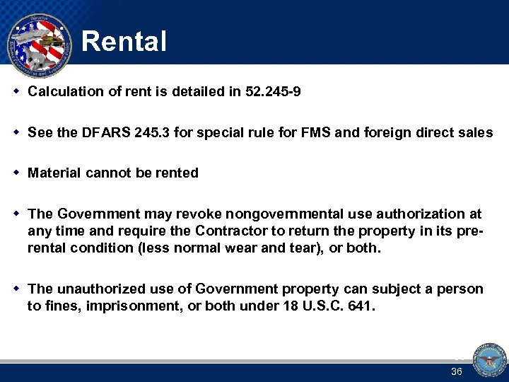 Rental w Calculation of rent is detailed in 52. 245 -9 w See the